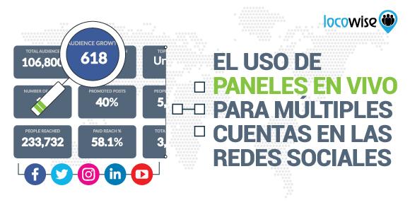 El Uso de Paneles en Vivo Para Múltiples Cuentas En las Redes Sociales