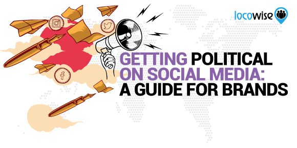 Getting Political On Social Media: A Guide For Brands