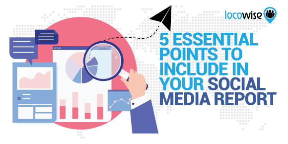 What To Include In A Social Media Report
