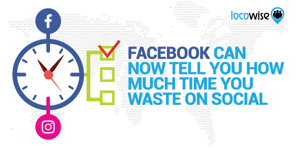 Facebook can now tell you how much time you waste on social