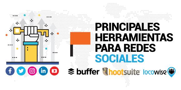 Principales Herramientas para Redes Sociales