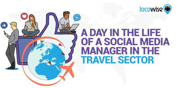 A Day In The Life Of A Social Media Manager In The Travel Sector