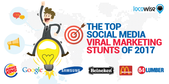 The Top Social Media Viral Marketing Stunts Of 2017