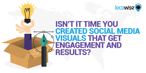 Isn't It Time You Created Social Media Visuals That Get Engagement And Results?
