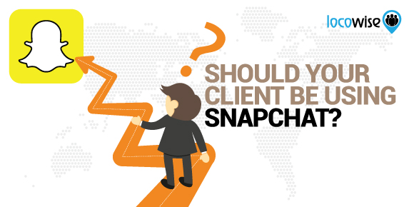 Should Your Client Be Using Snapchat?