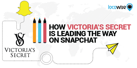 How Victoria's Secret Is Leading The Way On Snapchat