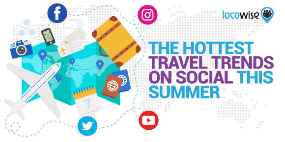 The Hottest Travel Trends On Social This Summer