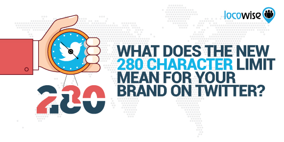 What Does The New 280 Character Limit Mean For Your Brand On Twitter?
