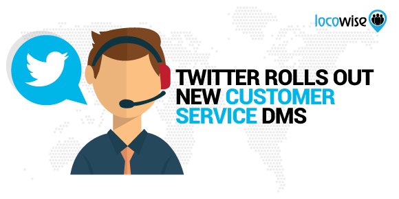 Twitter Rolls Out New Customer Service DMs