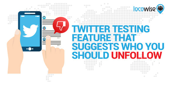 Twitter testing feature that suggests who you should unfollow