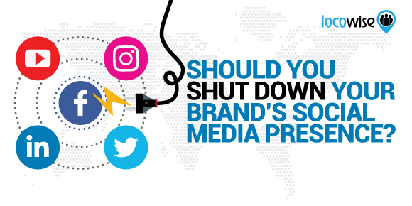 Should You Shut Down Your Brand's Social Media Presence Too?
