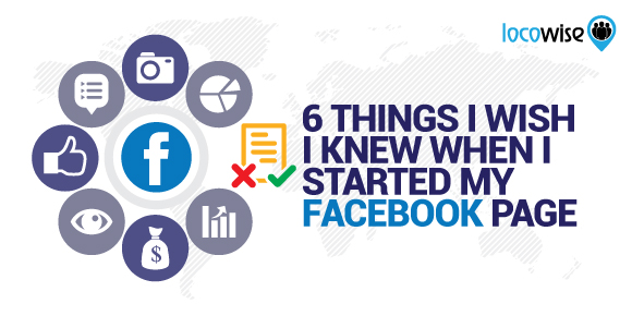 6 Things I Wish I Knew When I Started My Facebook Page